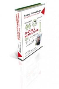 E-Book: Achtung: Führungs-Fallen! Die 5 fatalen Fehler einer Führungskraft. Auch so lassen sich Menschen überzeugen.